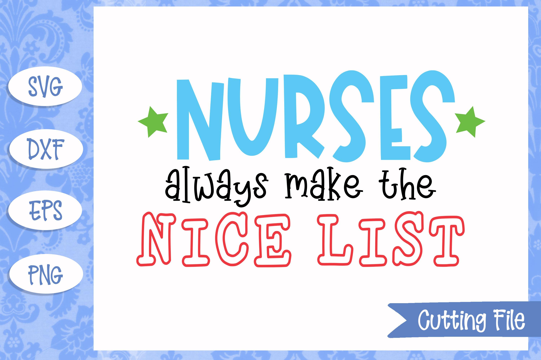 Nurses always make the nice list SVG File example image 1