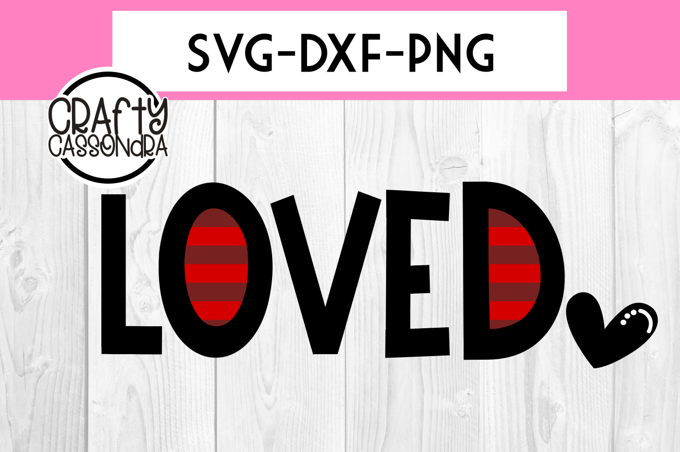 Valentines SVG - Love SVG - stripes - loved svg with heart example image 1