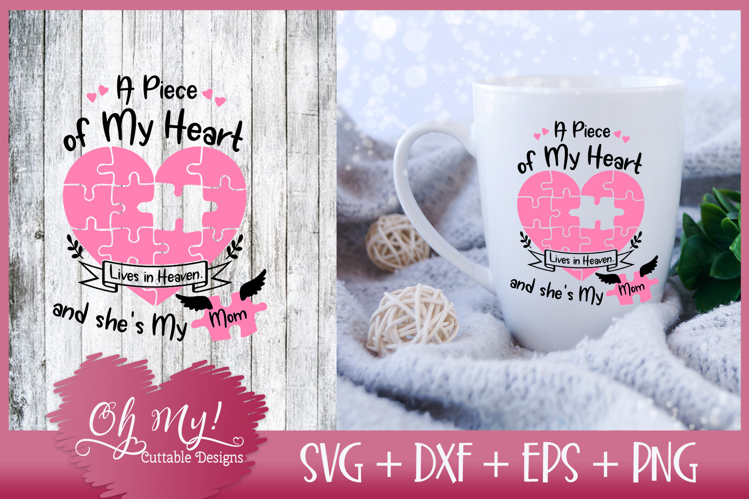 Piece of My Heart Lives In Heaven - Mom - SVG EPS DXF PNG example image 1