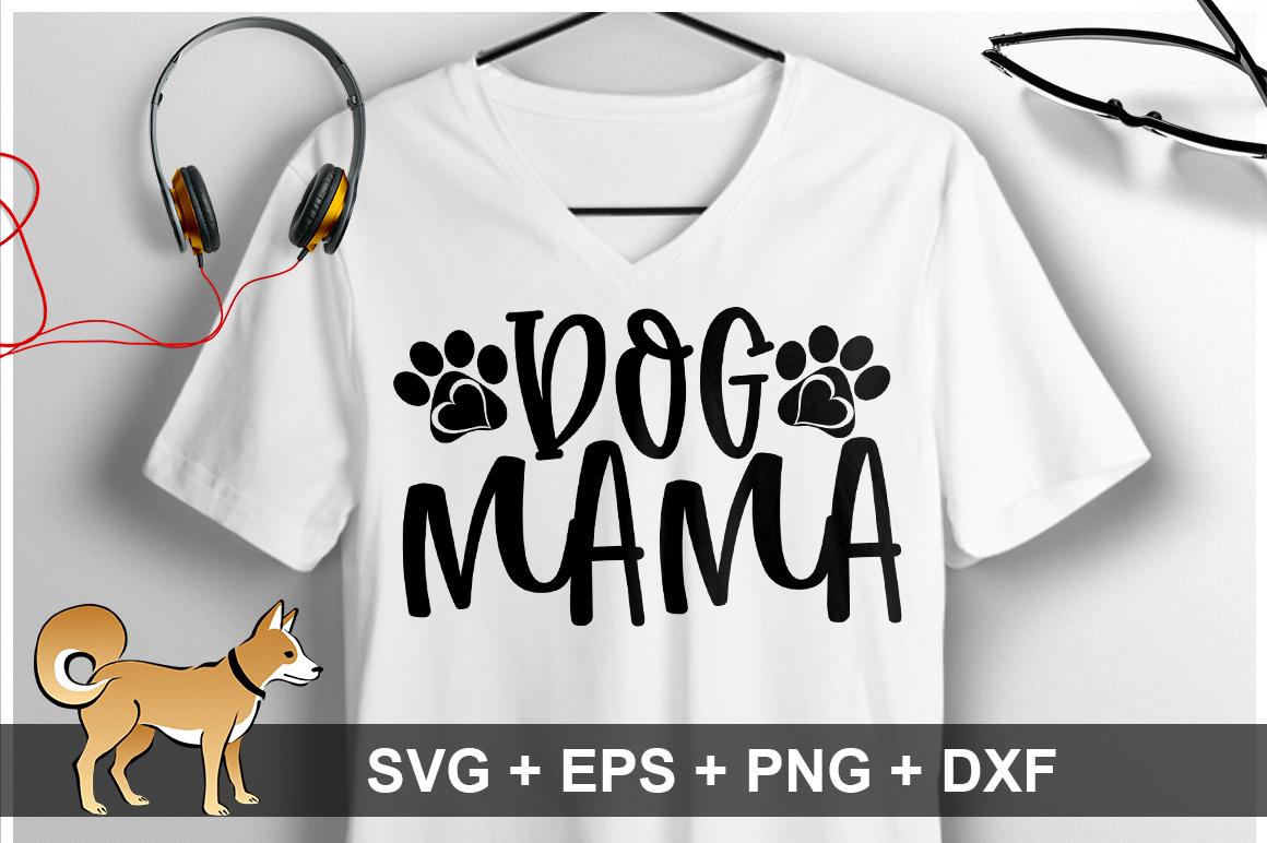 Dog Mama SVG Design example image 1