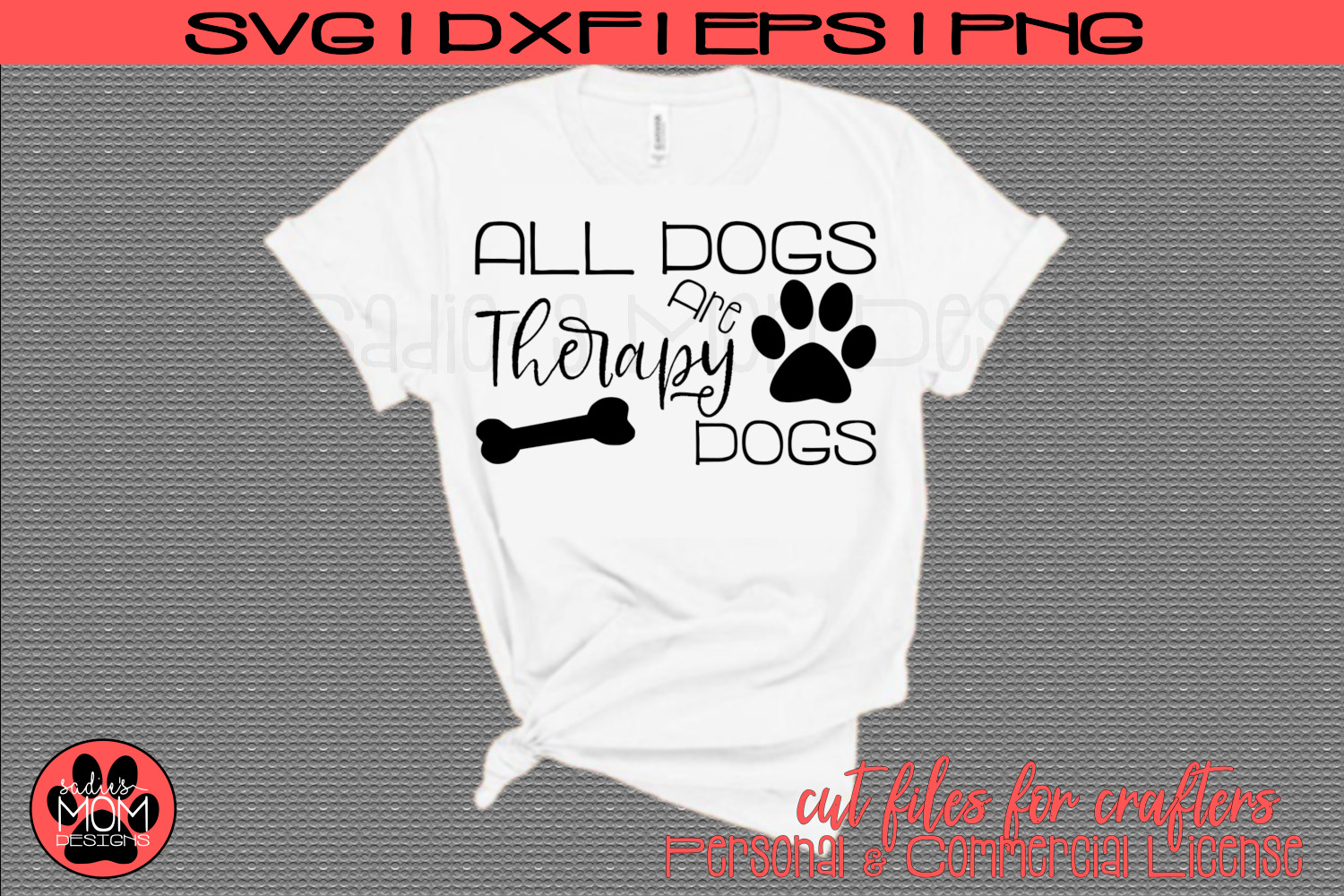 All Dogs are Therapy Dogs | Dog Lover SVG Cut File example image 1