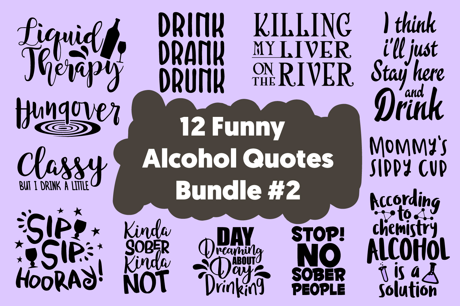 12 Funny Drinker Quotes Cut Files Bundle SVG DXF PNG PDF JPG example image 1