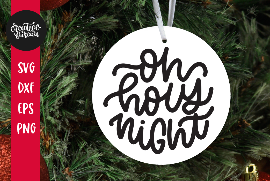 Oh Holly Night SVG DXF, Christmas Ornament SVG Cut File example image 1