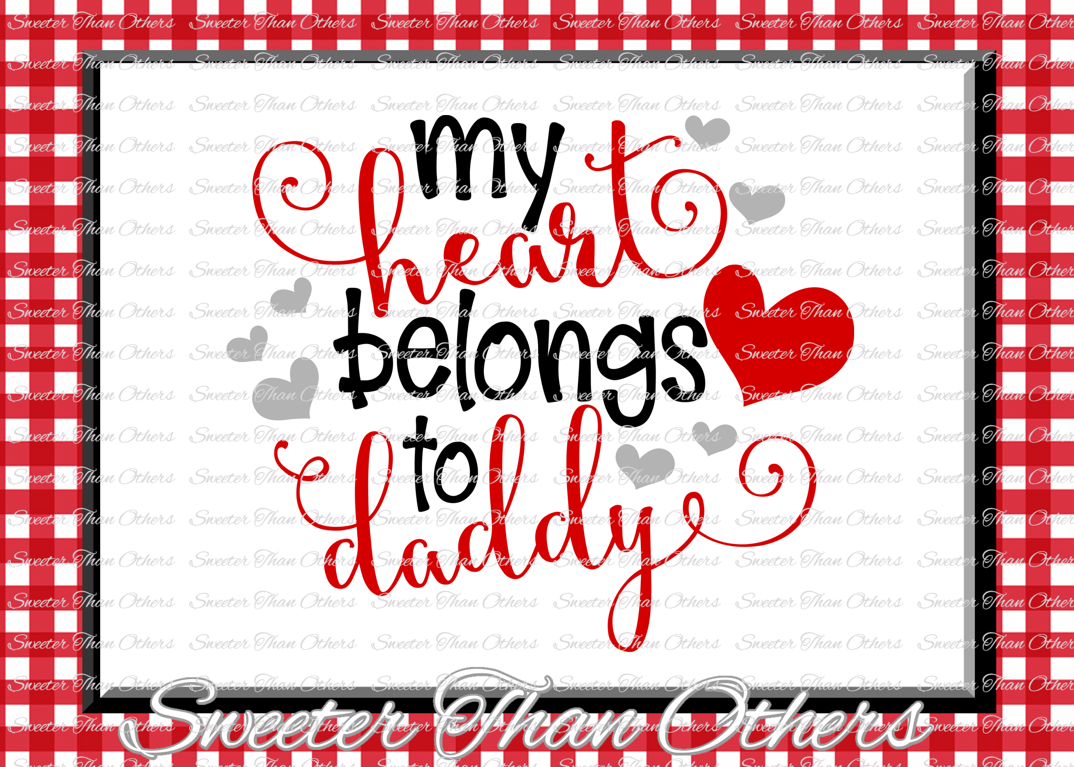 My Heart Belongs to Daddy Svg, Valentines Day svg example image 1