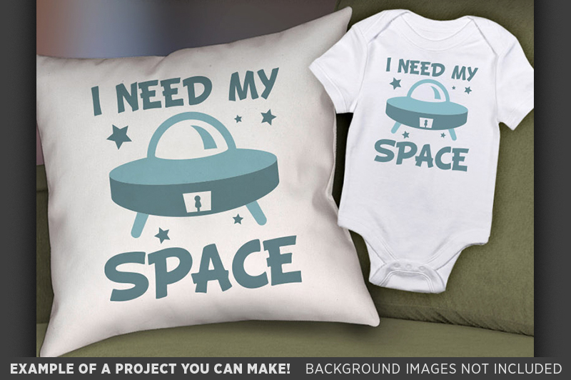 I Need My Space Svg File - Cute Kids Spaceship Shirt - 1090 example image 2