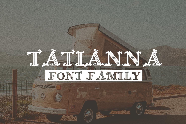 Tatianna   Vintage Font Family example image 1