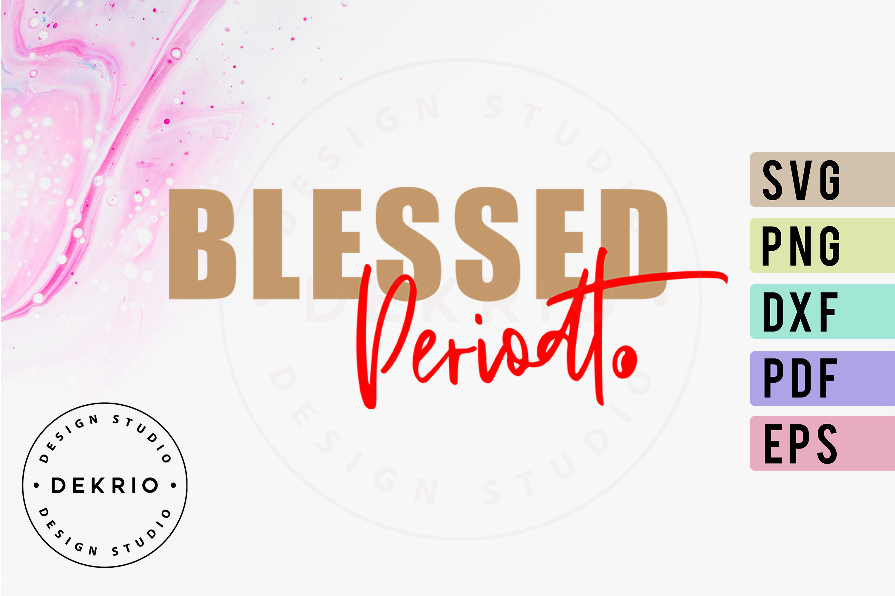 BLESSED Periodt SVG PNG DXF EPS PDF Files example image 1