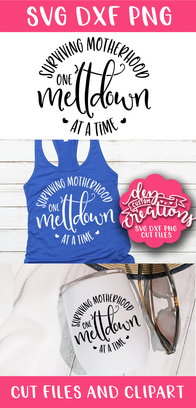 Surviving Motherhood One Meltdown at a Time 2 SVG, DXF, PNG example image 4