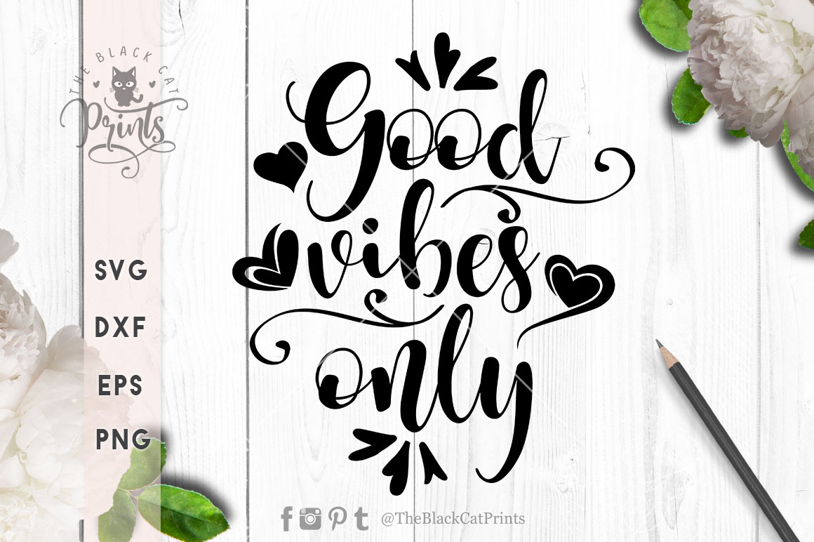 Good vibes only SVG EPS PNG DXF example image 1