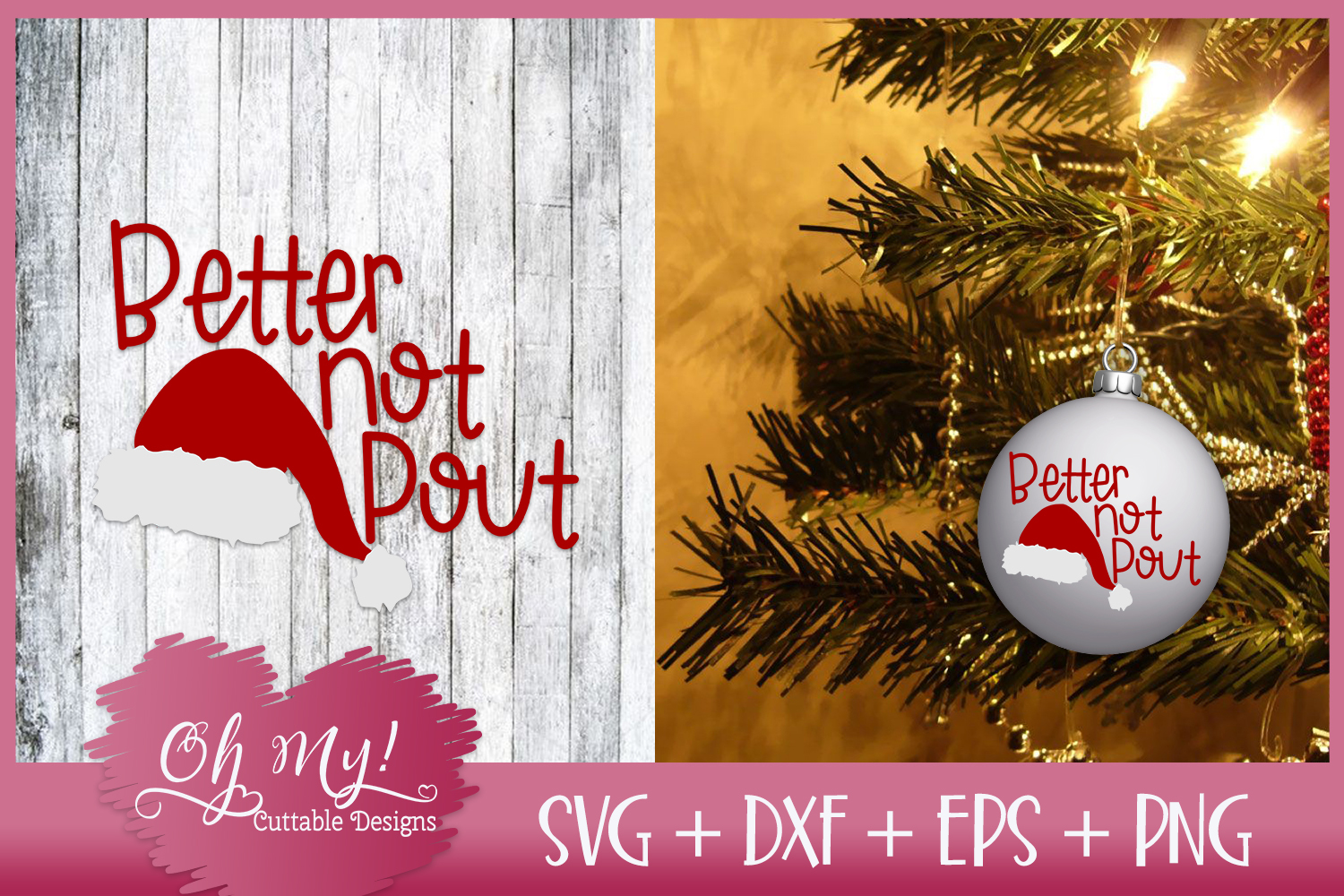 Better Not Pout - SVG EPS DXF PNG Cutting File example image 1