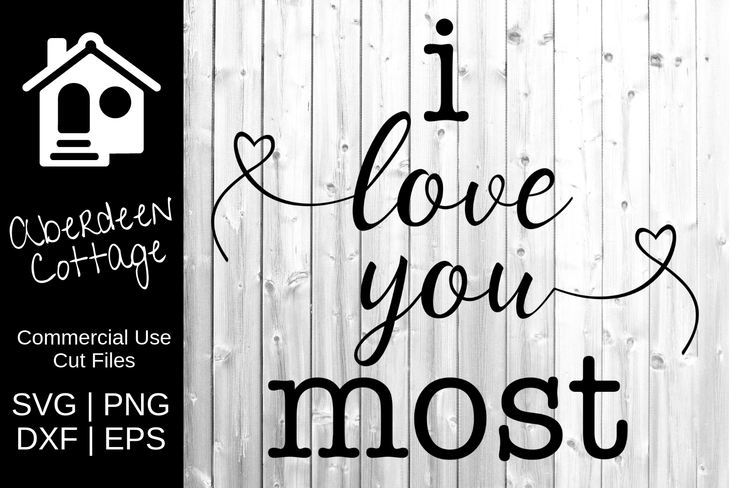 I Love You Most Design example image 2