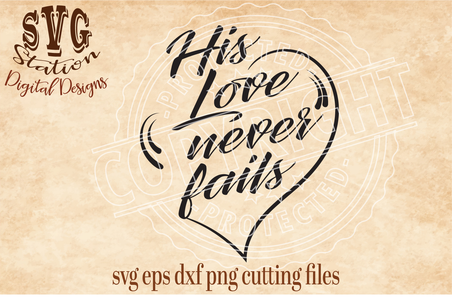 His Love Never Fails Cut File example image 1