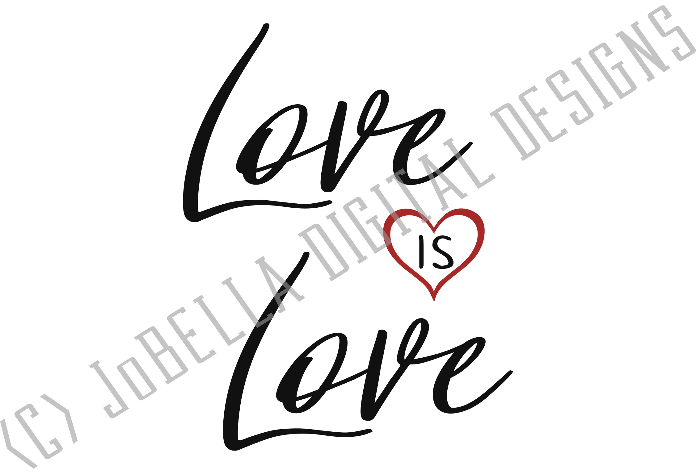 Love Is Love SVG, Sublimation PNG and Printable Design example image 4
