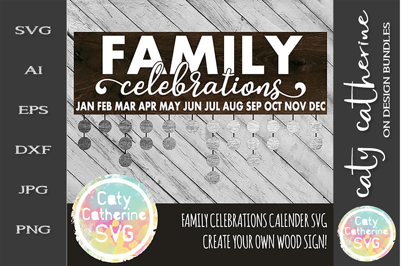 Family Celebrations Calendar SVG Cut File example image 1