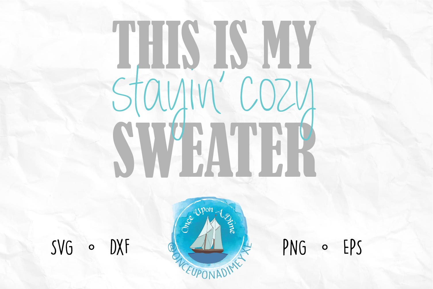 This Is My Stayin' Cozy Sweater example image 1