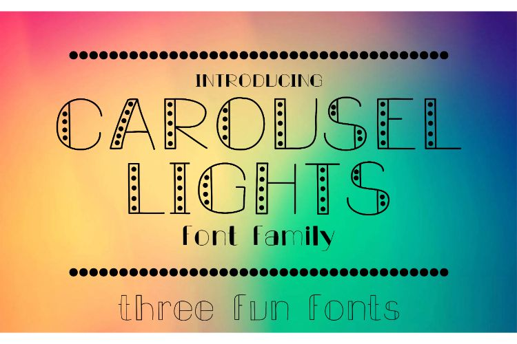 Carousel Lights Font Family, Three Fun Fonts example image 1