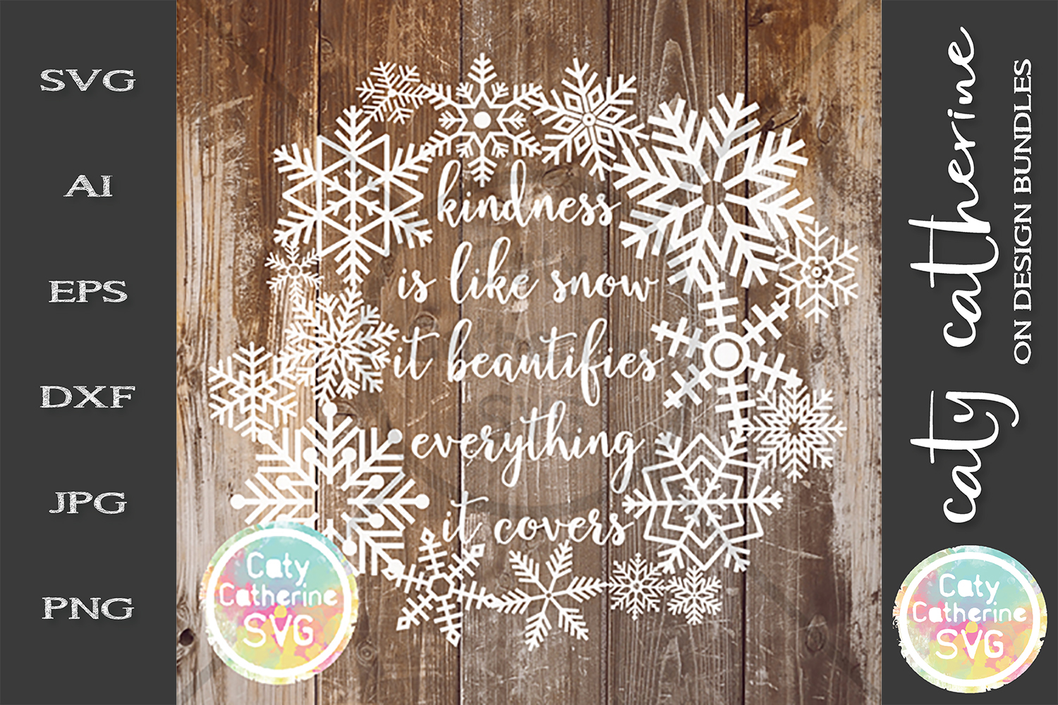 Kindness Is Like Snow It Beautifies Everything It Covers SVG example image 1