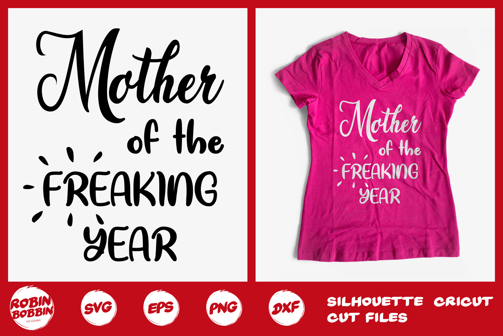 Mother Of The Freaking Year svg - Mother SVG DXF EPS example image 1