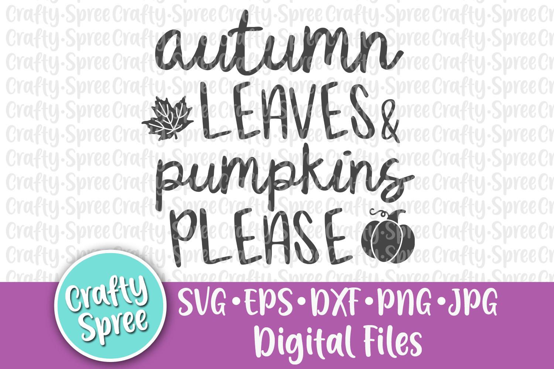 Autumn Leaves & Pumpkins Please SVG PNG DXF Cut File example image 2