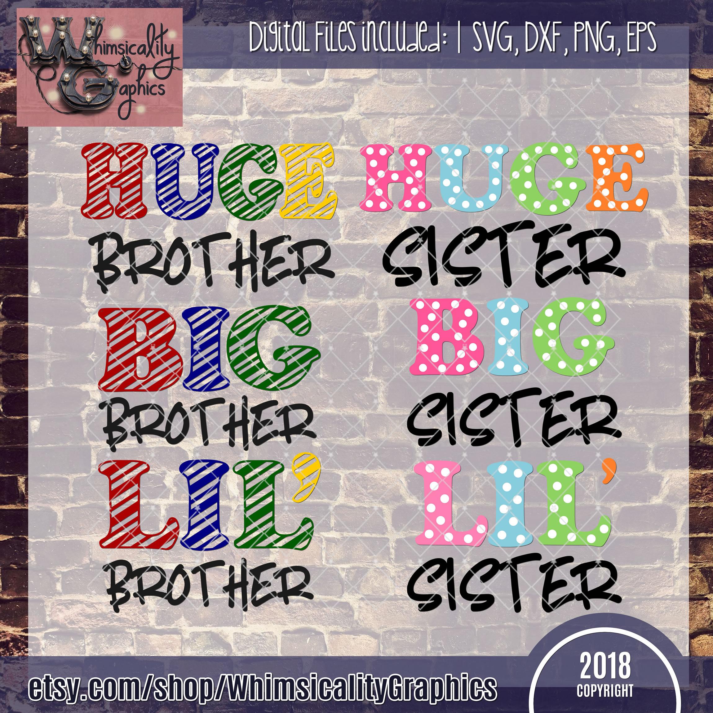 Sister Brother Huge Big Lil SVG DXF PNG EPS Comm example image 2