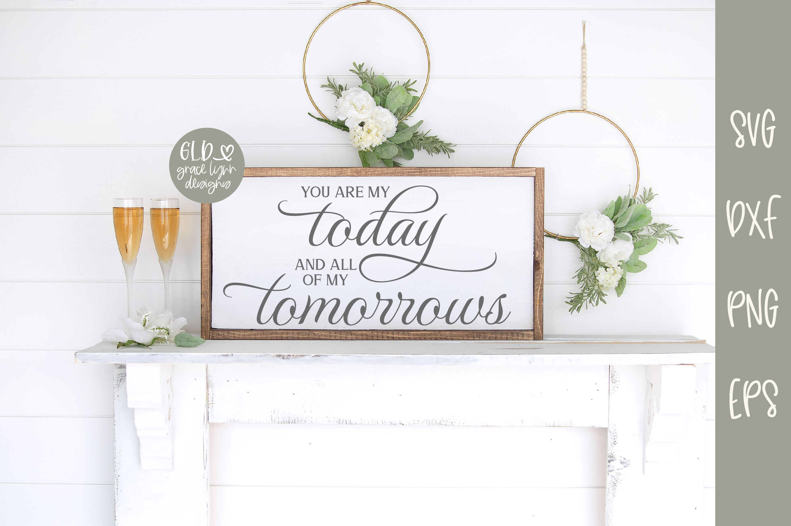 You Are My Today And All Of My Tomorrows - Wedding SVG example image 1