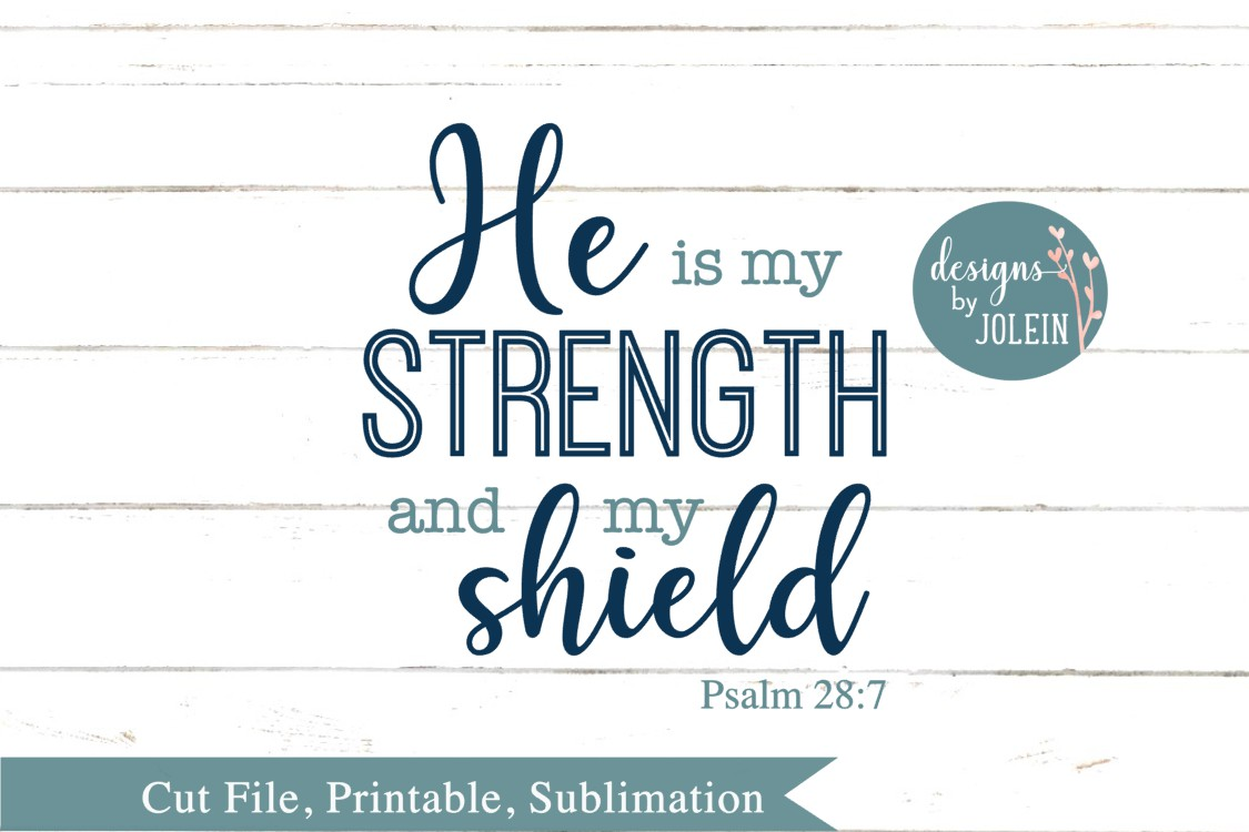 He is my strength SVG, png, eps, sublimation, printable example image 4