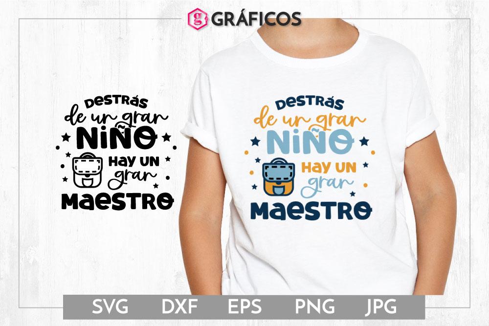 Detrás de un gran niño hay un gran maestro SVG example image 1