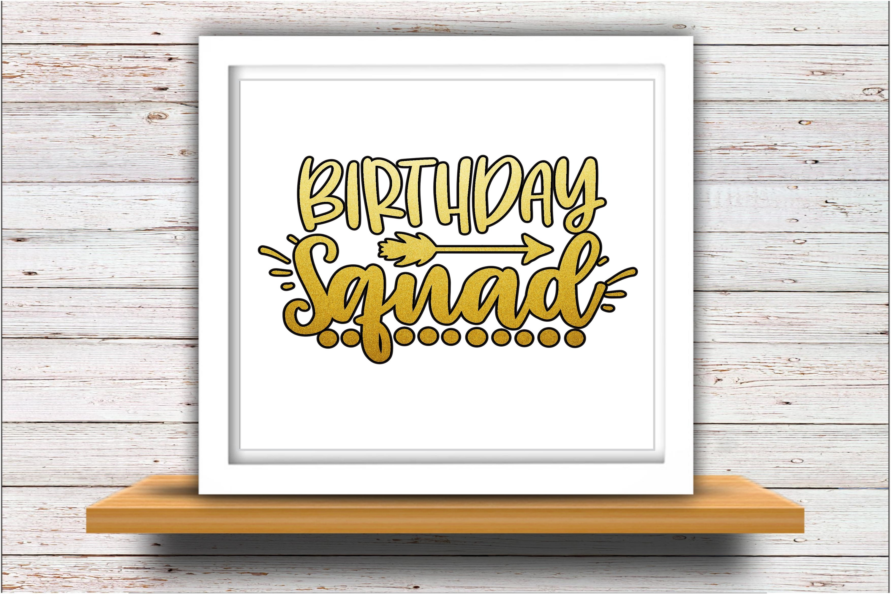 Birthday SVG DXF JPEG Silhouette Cameo Cricut Squad group example image 2
