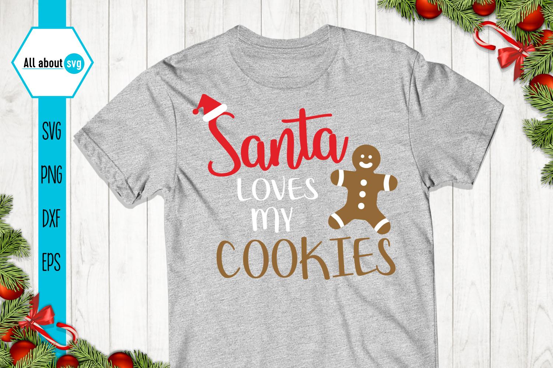 Santa Loves My Cookies Svg example image 3