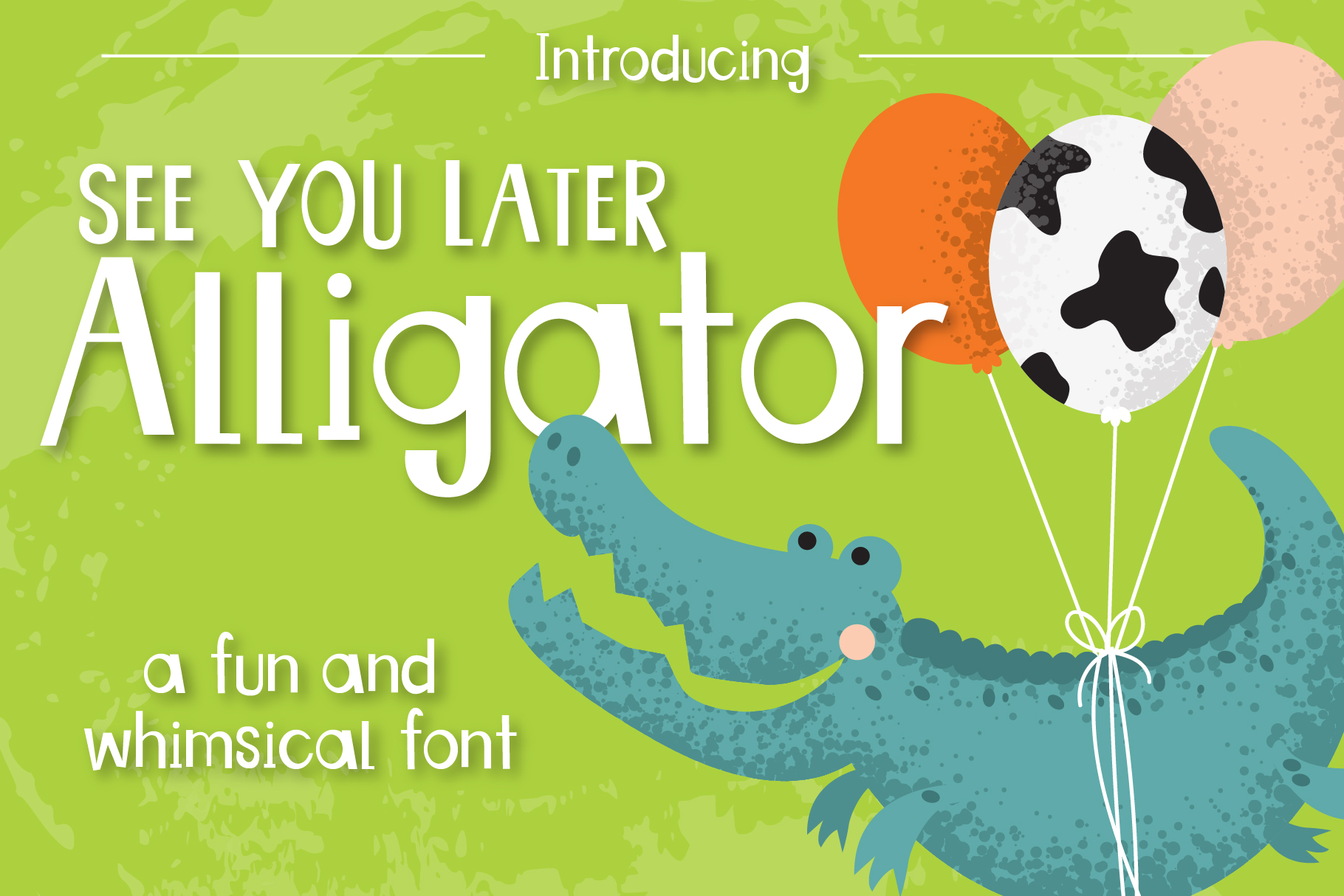 See You Later Alligator example image 1