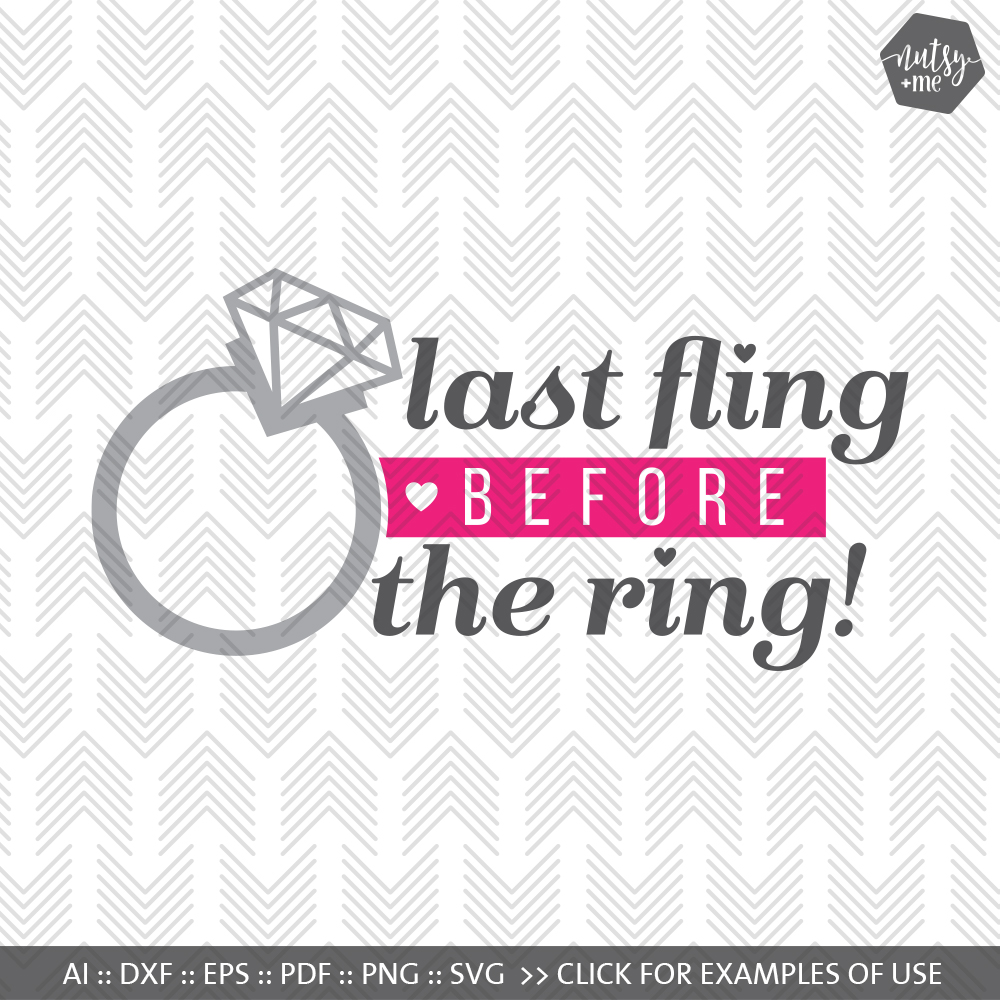 Last Fling Before the Ring - SVG, AI, EPS, PDF, DXF & PNG FILES example image 1