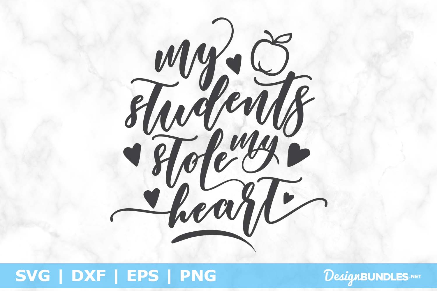 My Students Stole my Heart SVG File example image 1