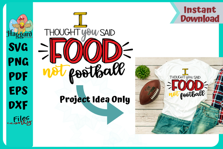 I thought you said Food not Football example image 2