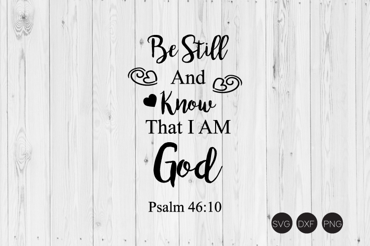 Be Still And Know That I'm God SVG example image 1