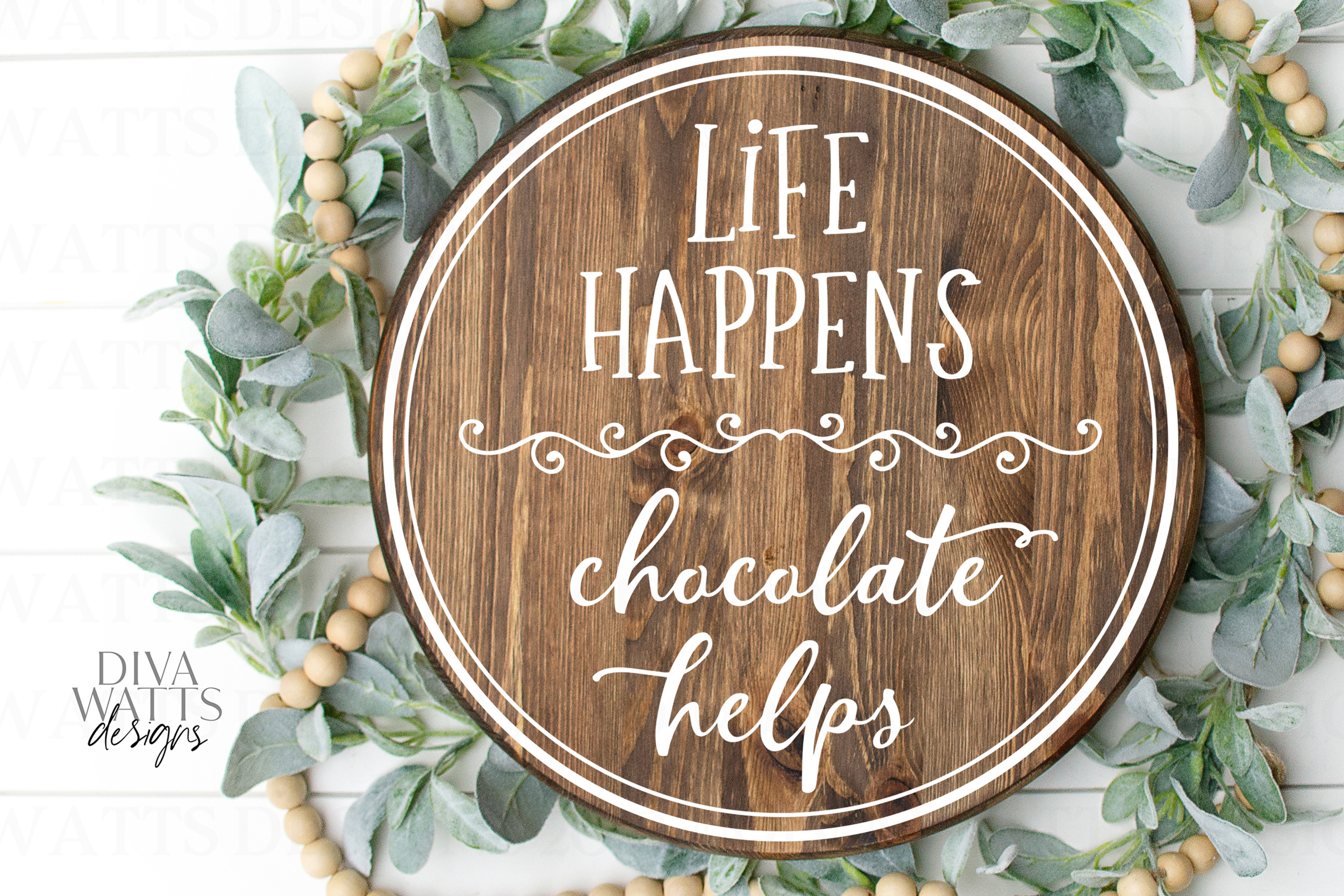 Life Happens Chocolate Helps - Kitchen - Sign - Shirt - SVG example image 2