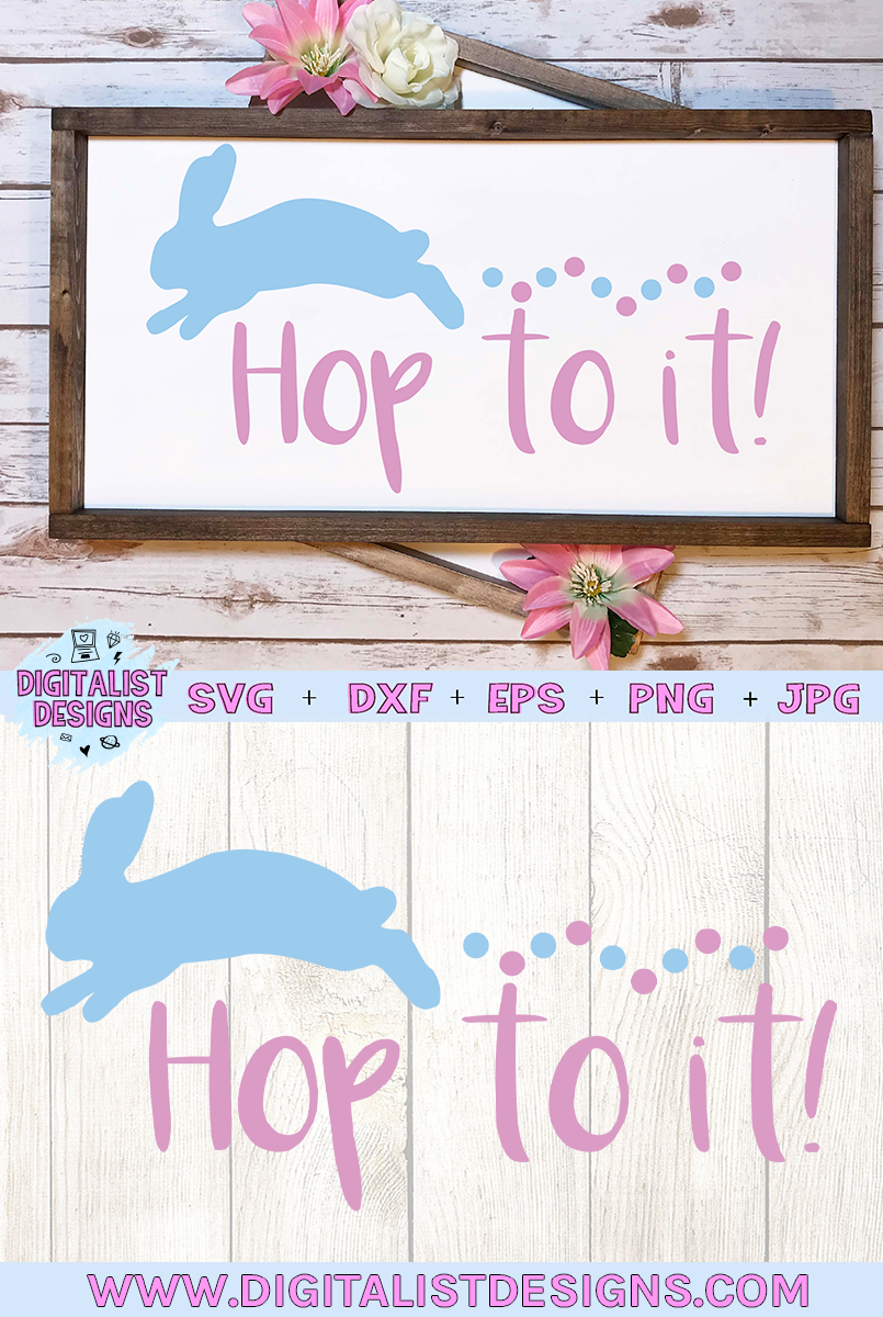 Hop to it svg, easter svg, bunny svg example image 2