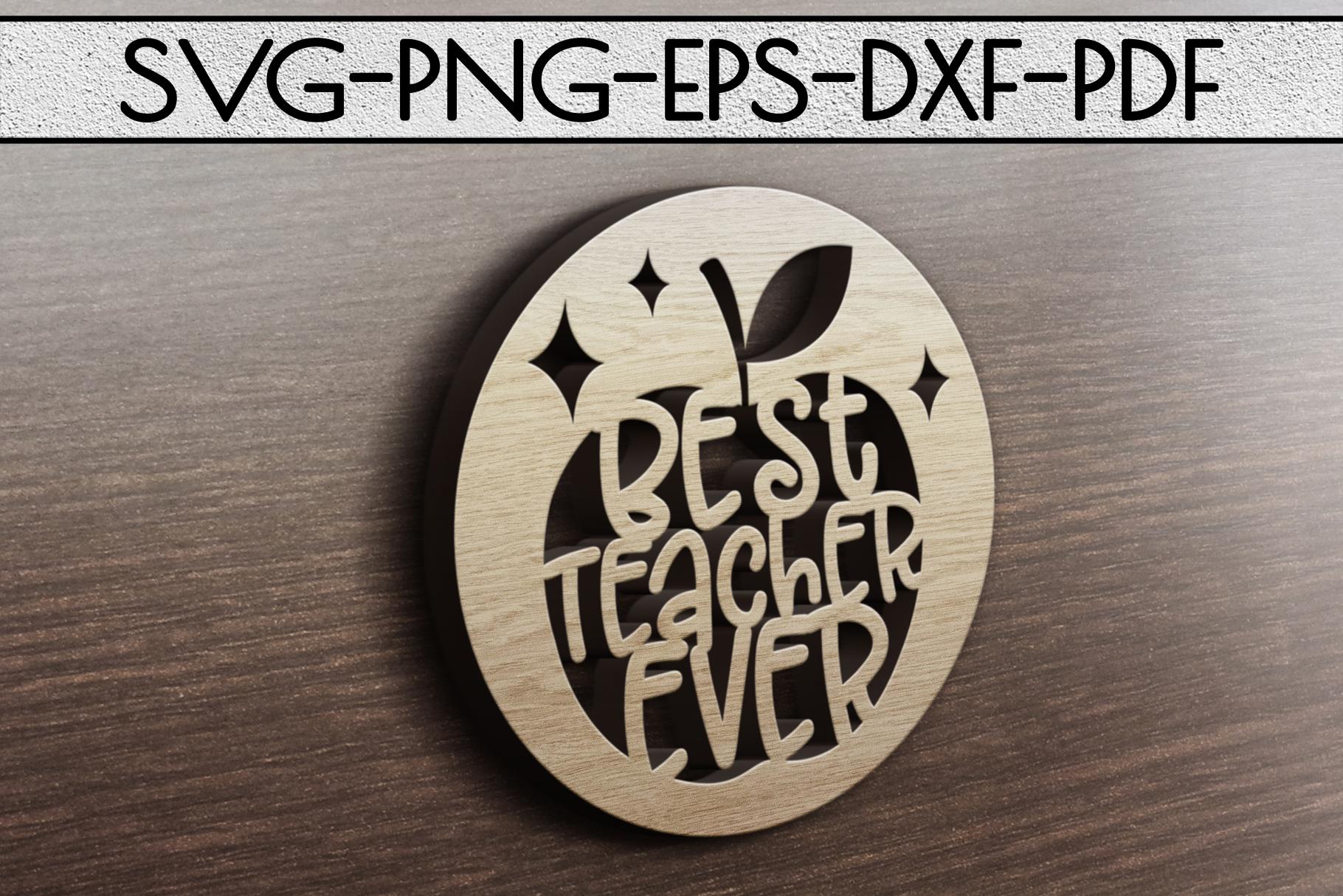 Best Teacher Ever Paper Cut Template, School SVG, PDF, DXF example image 4