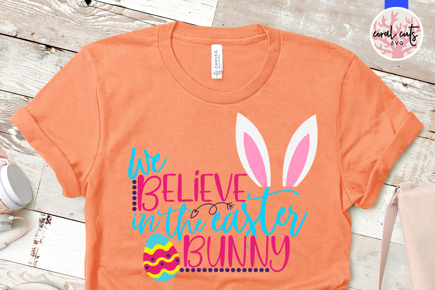 We believe in the easter bunny - Easter SVG EPS DXF PNG File example image 2