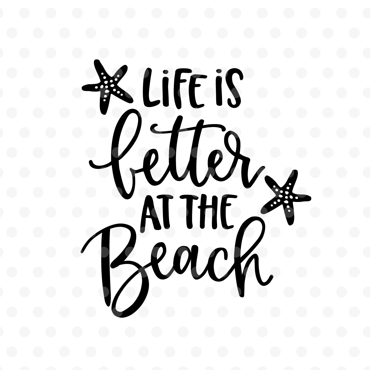 Life is better at the Beach SVG, EPS, PNG, DXF example image 2