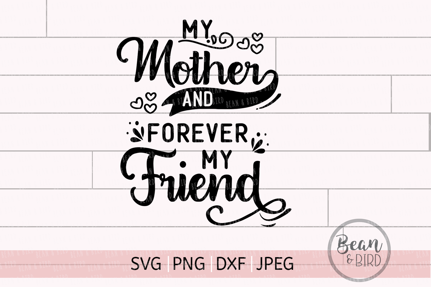My Mother My friend Spring Svg Cut File example image 1
