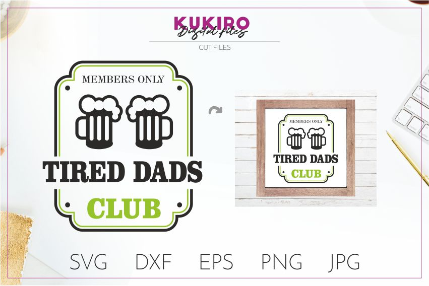 Tired Dads Club SVG - Funny Father's Day SVG Cut file design example image 1