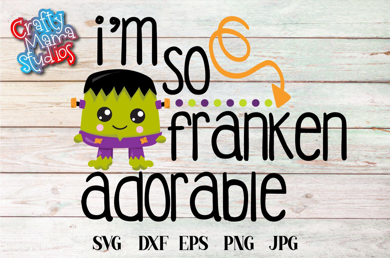 I'm So Franken Adorable SVG Sublimation, Halloween Monster example image 1