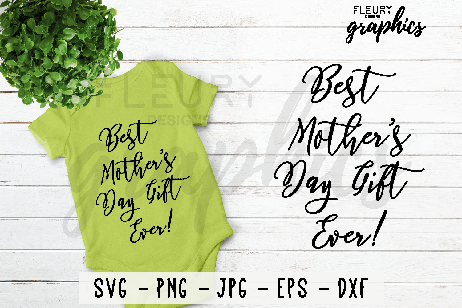 Best Mothers Day Gift Ever SVG Cut file PNG EPS DXF JPG example image 1
