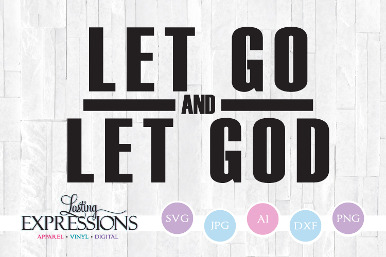 Let Go and Let God // SVG Quote Design example image 1