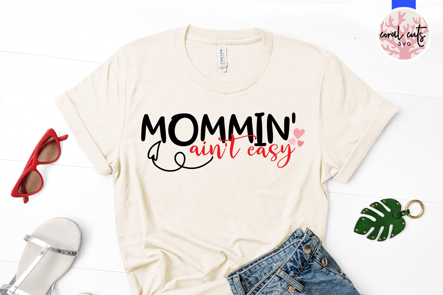 Mommin' ain't easy - Mother SVG EPS DXF PNG Cutting File example image 2