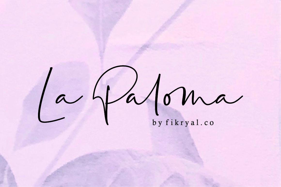 La Paloma//handwritten font example image 1