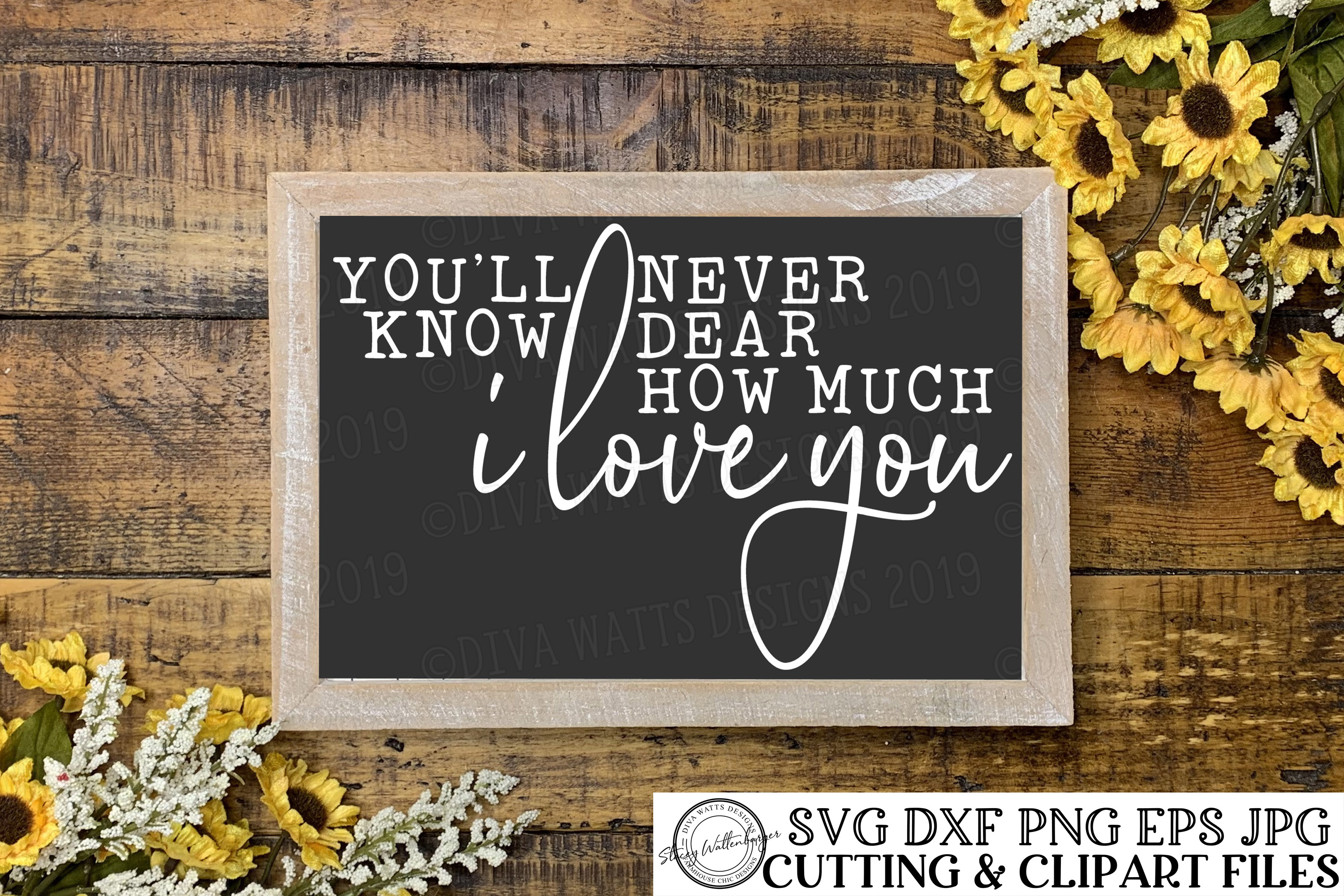 You'll Never Know Dear How Much I Love You - Cutting File example image 1