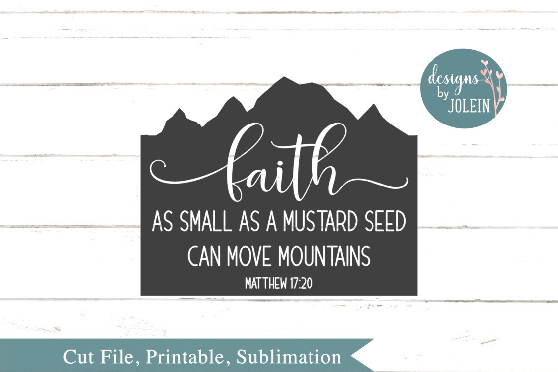 Faith as small as a mustard seed SVG, png, eps, dxf, sublima example image 2