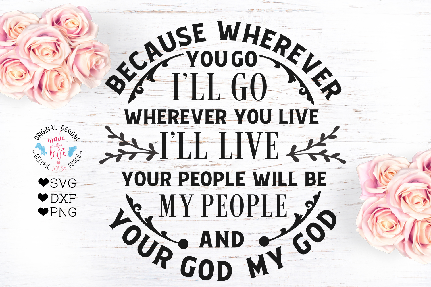 Because Wherever You Go I'll Go - Bible Verse Cut File example image 2