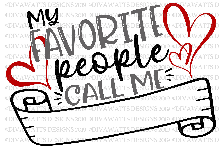 My Favorite People Call Me Grandma Nana Mom Custom SVG PNG example image 2